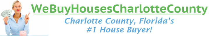 We Buy Houses Charlotte County FL